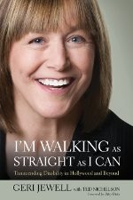 "Geri Jewell's book cover titled ""I'm Walking as Straight as I Can"""