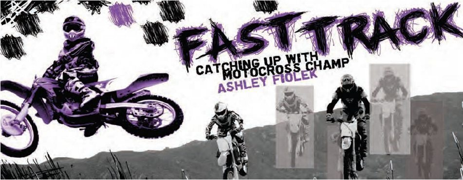 Fast Track, Catching Up With Motocross Champ Ashley Fiolek. Image of Ashley making jumps over dirt hills on her motocross motorcycle