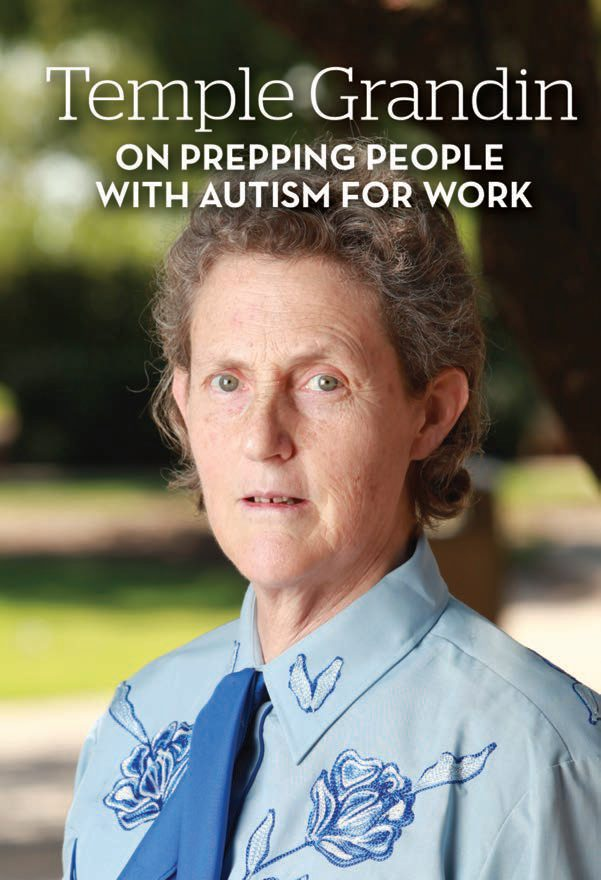 Title: Temple Grandin - On Prepping People with Autism for Work. Image of Grandin in blue western shirt and darker blue tie with a backdrop of sunny green grass and trees