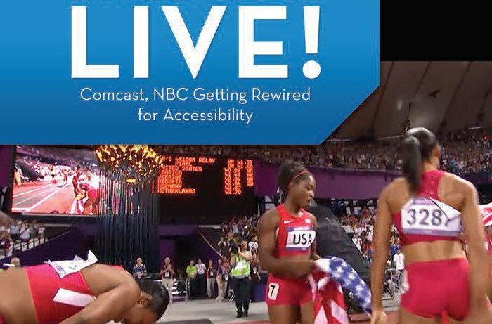 Comcast , NBC Getting Rewired for Accessibility