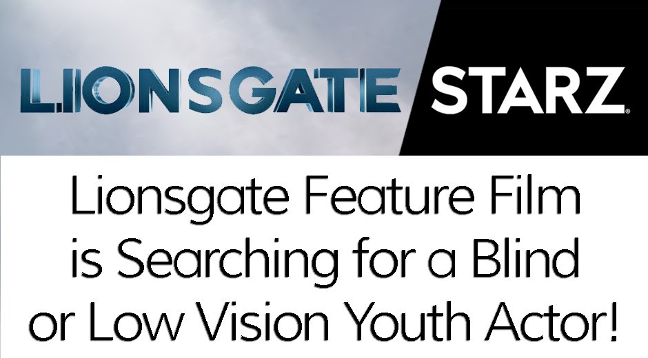 Lionsgate looking for young blind actor