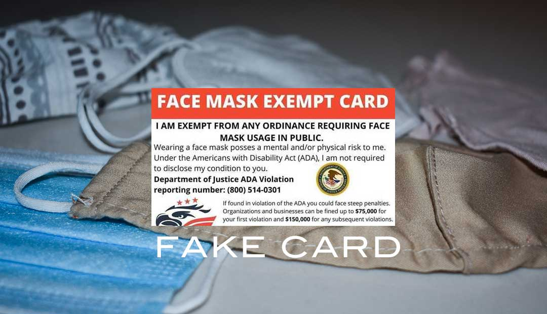 Fake Card suggesting face mask is exempt under the ADA.