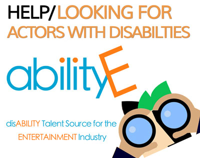 looking for actors with disabilities, abilityE