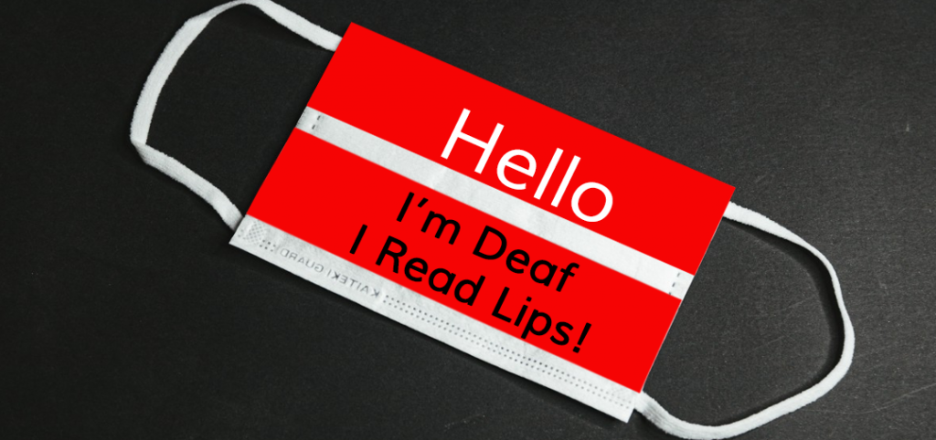 face mask with copy - I'm deaf, I read lips