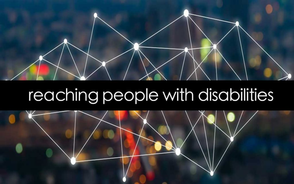 reaching people with disabilities