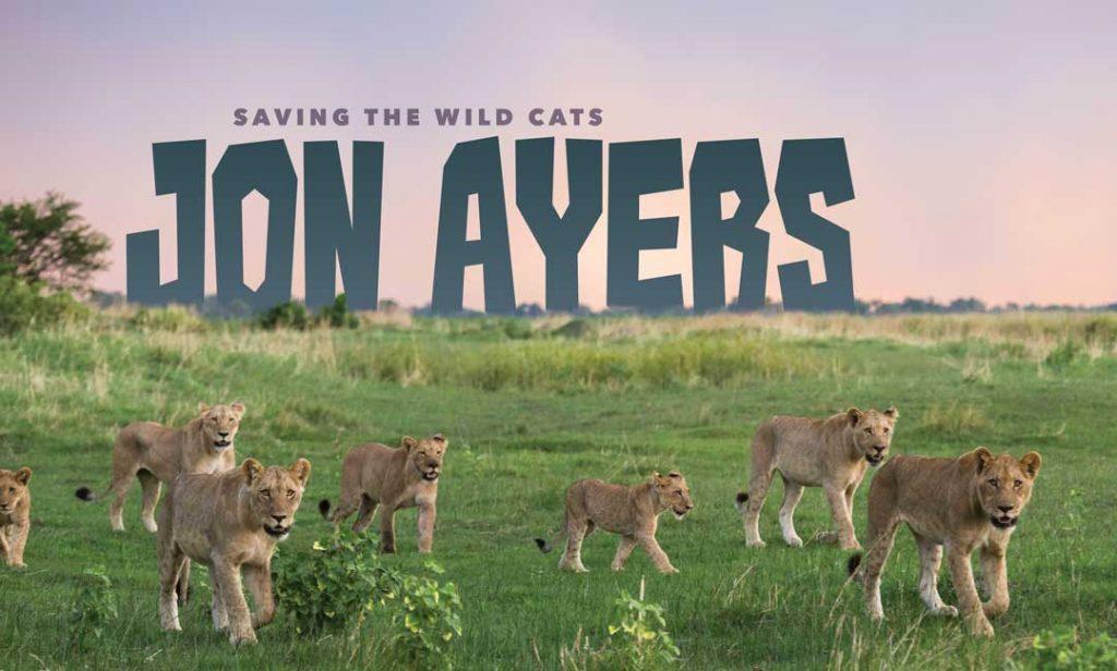 Saving the Wild Cats by Jon Ayers