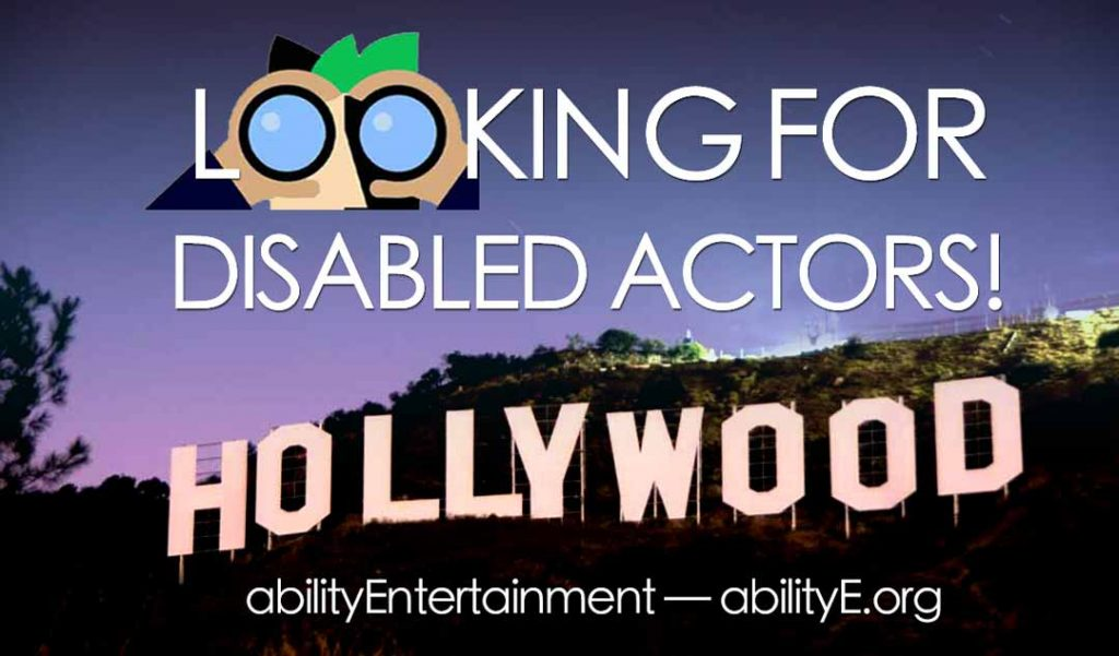 Disabled actors wanted in Hollywood